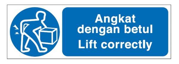 Mandatory Signs - Lift Correctly