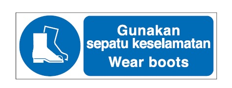 Mandatory Sign- Wear Boots